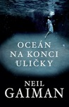 Oceán na konci uličky by Neil Gaiman