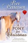 A Pony for Christmas: A Montana Holiday Novella