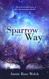 Sparrow Way (Saving Angels, #5)