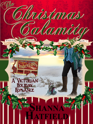 The Christmas Calamity (Hardman Holidays, #3)