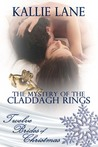 The Mystery of the Claddagh Rings by Kalle Lane