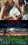 Fatal Obsession (Harden, #1)