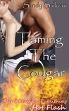 Taming the Cougar by Sandy Sullivan