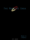 Legacy: The Murefre Saga (book 1)