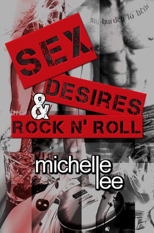 Sex, Desires & Rock n' Roll (Redemption Tour, #1)