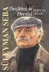 Beşiktaş'ın Dervişi - Süleyman Seba