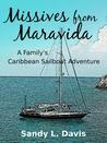 Missives from Maravida by Sandy L. Davis