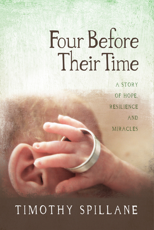 Four Before Their Time: A Story of Hope, Resilience and Miracles