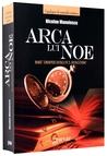 Arca lui Noe: eseu despre romanul romanesc