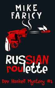 Russian Roulette (Dev Haskell Mystery, #1)