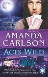 Aces Wild (Sin City Collectors, #1)