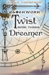 Dreamer (Clockwork Twist #3)
