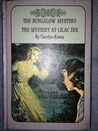 The Bungalow Mystery and The Mystery at Lilac Inn by Carolyn Keene