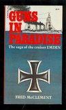 Guns in Paradise The Saga of the Cruiser Emden