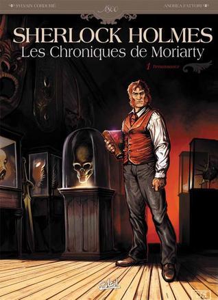 Renaissance (Sherlock Holmes, Les chroniques de Moriarty, #01)