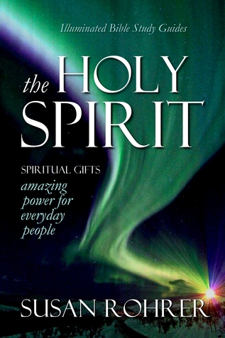 The holy spirit amazing power for everyday people by susan rohrer negle Image collections