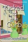 Kicked to the Curb (Cara Mia Delgatta Mystery, #2)