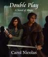 Double Play: A Novel of Magic