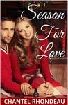 Season for Love by Chantel Rhondeau