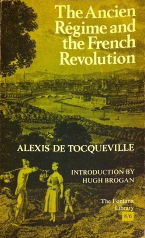 a comparison of karl max and alexis de tocqueville during the french revolution