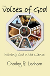 The Voices of God: Hearing God in the Silence