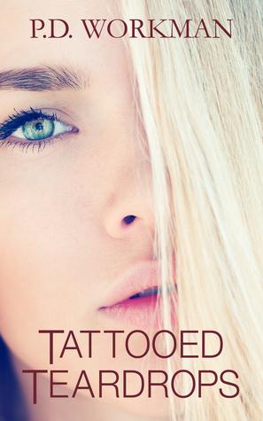 Tattooed Teardrops (Tamaras Teardrops #1...