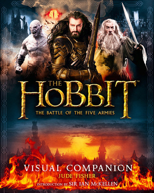 The Hobbit: The Battle of the Five Armies - Visual Companion