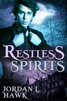 Restless Spirits by Jordan L. Hawk