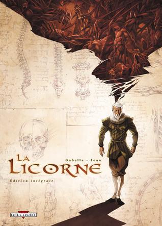 La Licorne, Intégrale