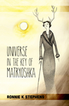 Universe in the Key of Matryoshka