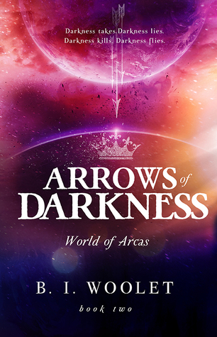 Arrows of Darkness (World of Arcas #2)