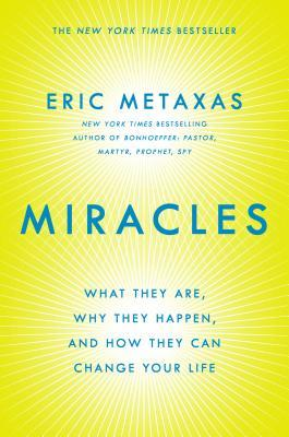 Miracles: What They Are, Why They Happen, and How They Can Change Your Life EPUB