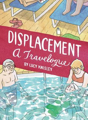 Displacement: A Travelogue