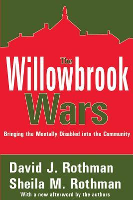 The Willowbrook Wars: Bringing the Mentally Disabled Into the Community