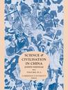 Science and Civilisation in China, Volume 4: Physics and physical technology, Part 3: Civil engineering and nautics