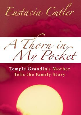 Thorn in My Pocket by Eustacia Cutler