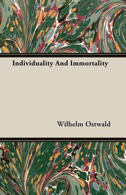 Individuality and Immortality