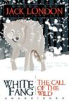 White Fang / The Call of the Wild