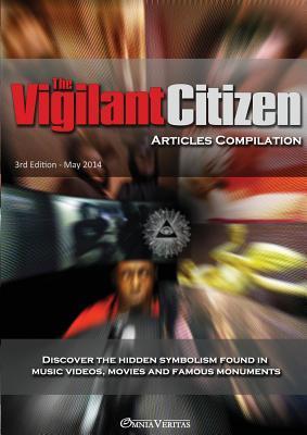 The Vigilant Citizen - Articles Compilation