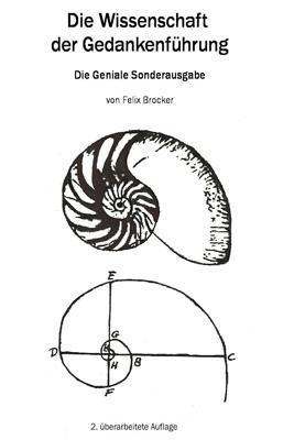 Die Wissenschaft Der Gedankenf�hrung: Die Geniale Sonderausgabe