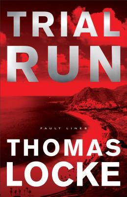Trial Run(Fault Lines 1)