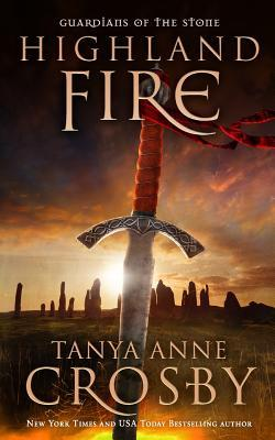 Highland Fire (Guardians of the Stone #1)