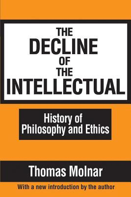 The Decline Of The Intellectual