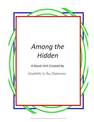 Among the Hidden: A Novel Unit Created by Creativity in the Classroom