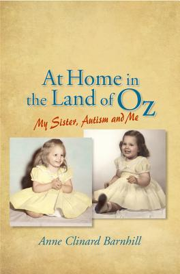 At Home in the Land of Oz by Anne Clinard Barnhill