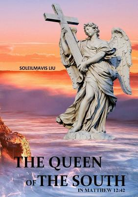 the-queen-of-the-south-in-matthew-12-42