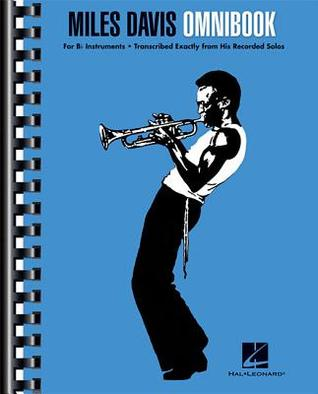 Ebook Miles Davis Omnibook: For BB Instruments by Miles Davis read!