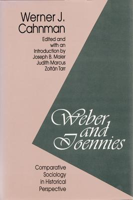 Weber and Toennies: Comparative Sociology in Historical Perspective