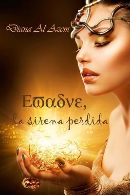 Evadne, La Sirena Perdida