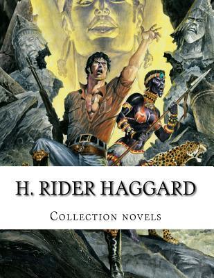 H. Rider Haggard, Collection novels